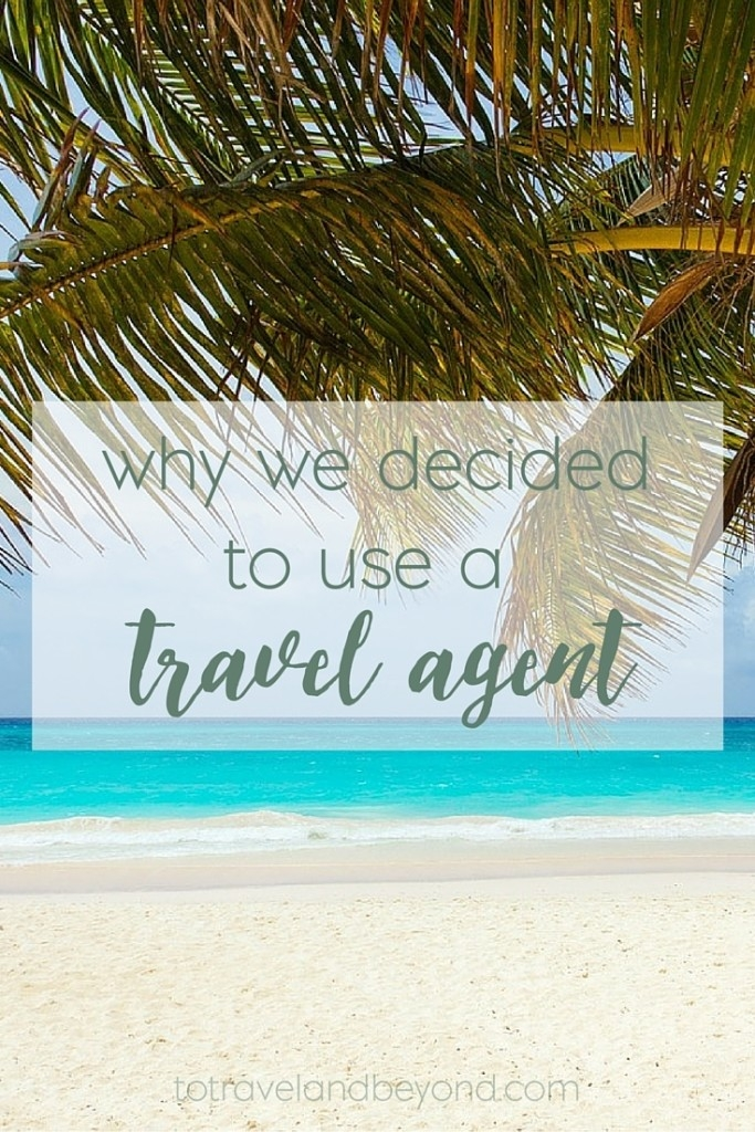 Using A Travel Agent