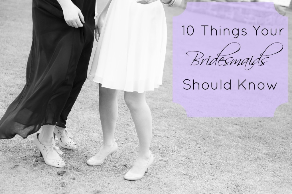 10 Tips to being a  bridesmaid