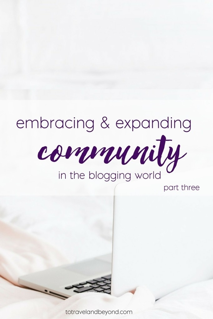embracing and expdancing the blogging community
