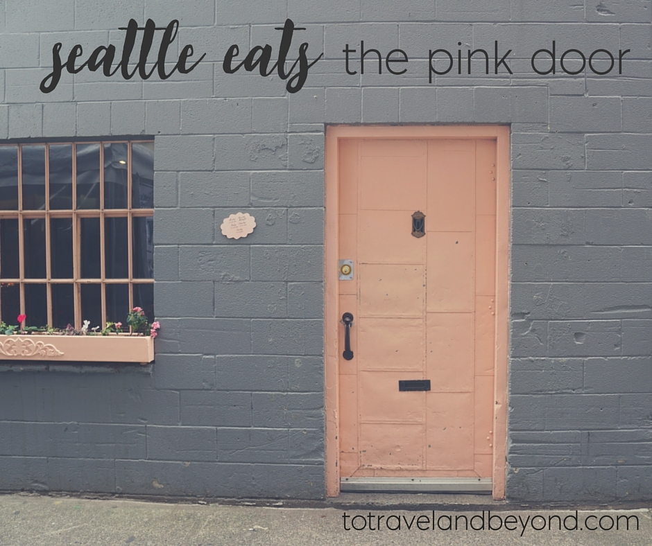 & Where To Eat In Seattle: The Pink Door - To Travel u0026 Beyond pezcame.com