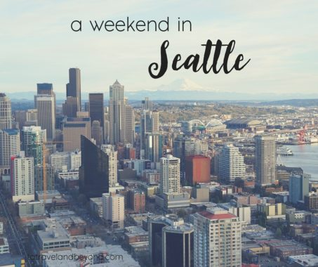weekend in Seattle