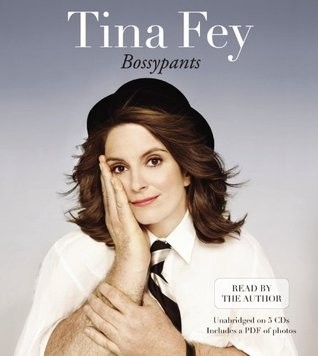 Bossy pants by Tina Fey