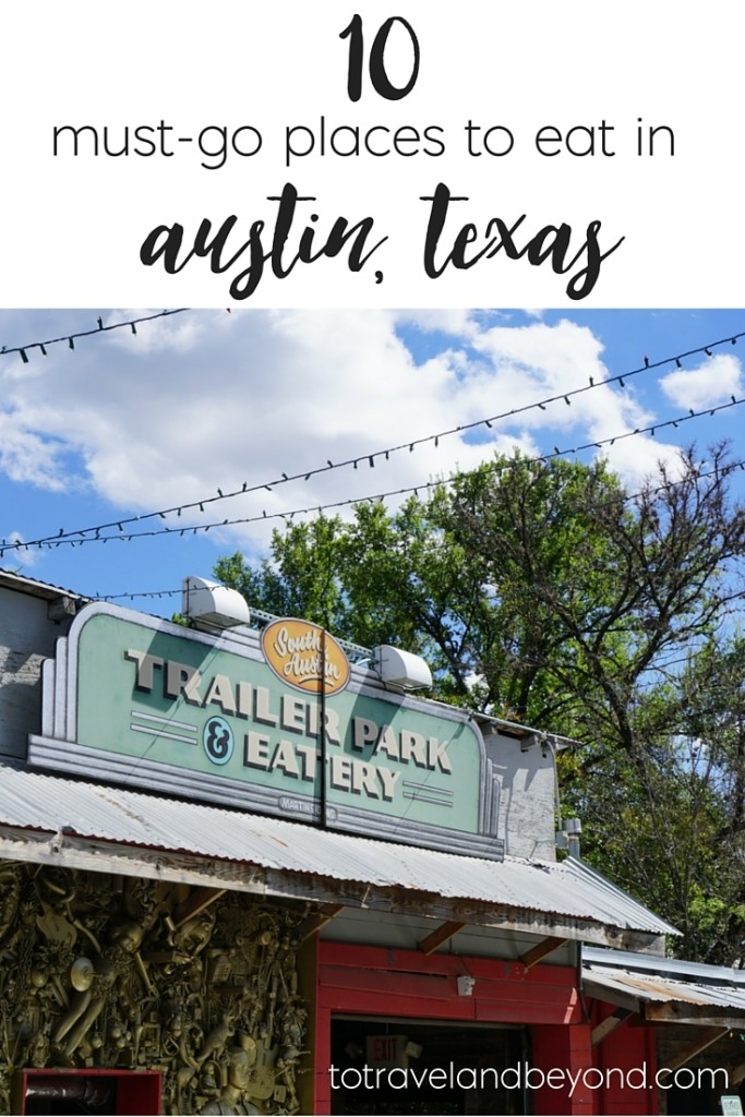 Eat In Austin, Texas