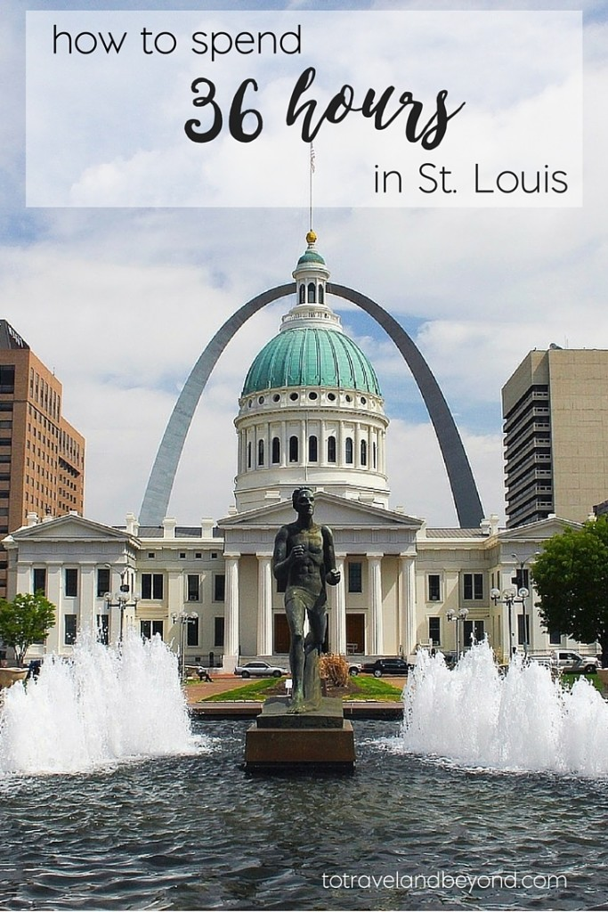 things to do in st louis 36 hours in St. Louis-2