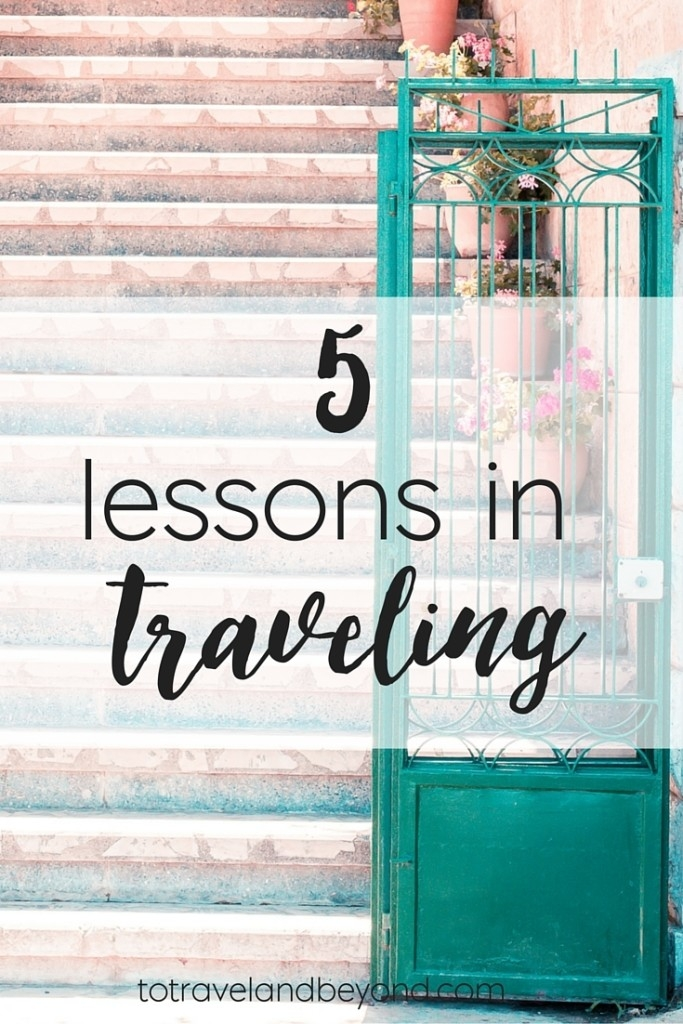 5 Traveling Lessons