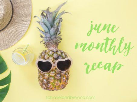 june monthly recap
