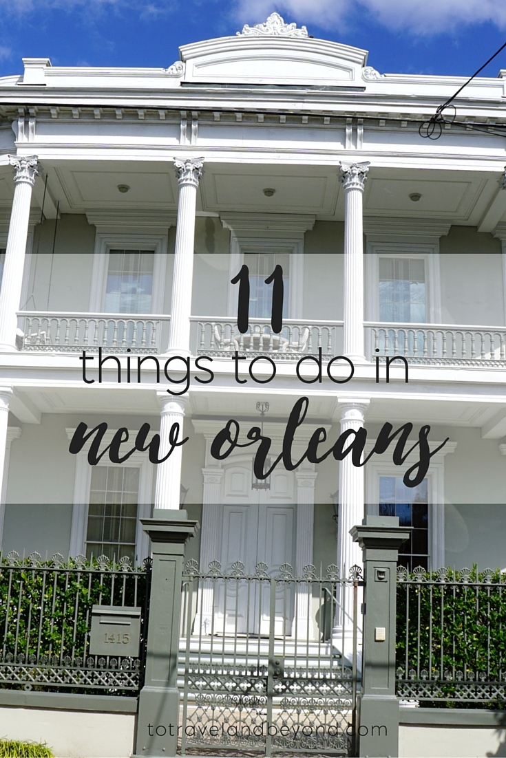 Things to do in new orleans to travel beyond for Things not to miss in new orleans