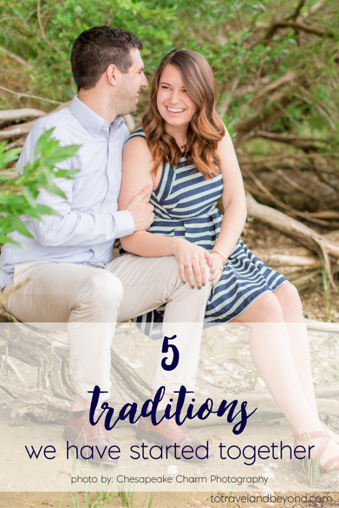 5 traditions we have started together to travel and beyond