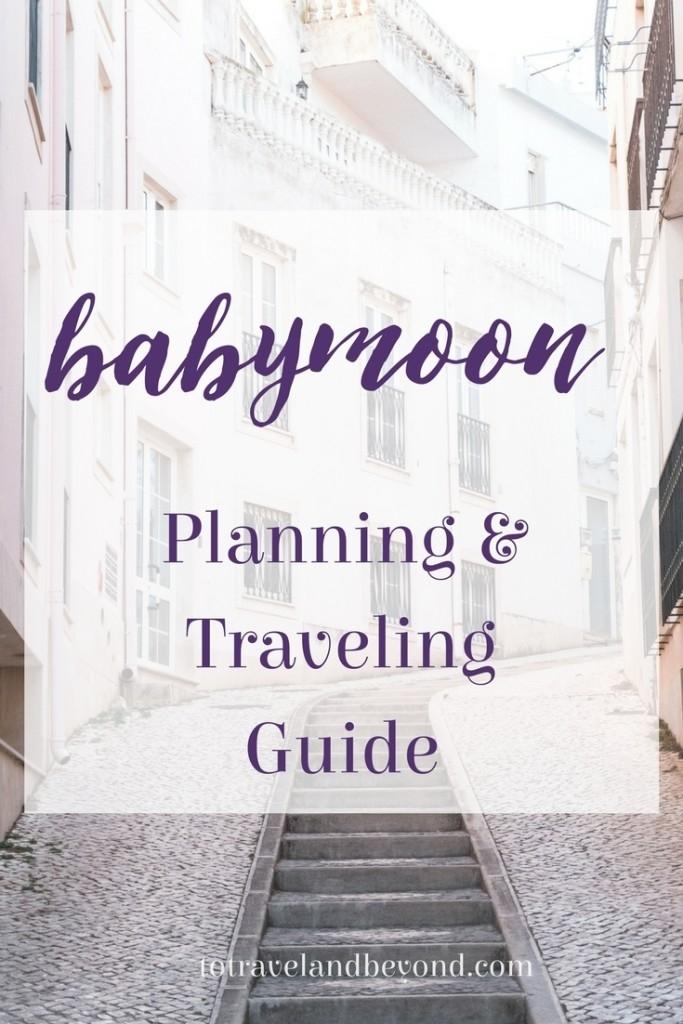 babymoon_planning_and_travel_guide