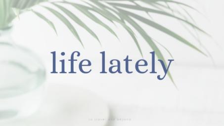 life_lately_2019