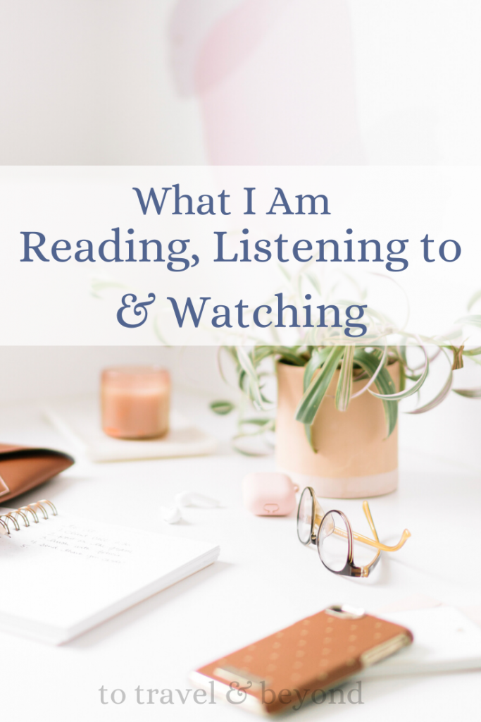 Entertainment Lately_reading_watching_listening_pinterest
